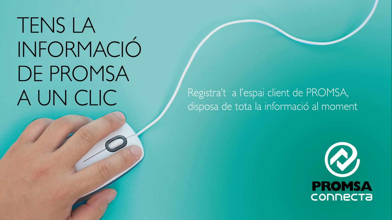 "Register in the ""Espai Client"" of PROMSA and could have the information at the moment"